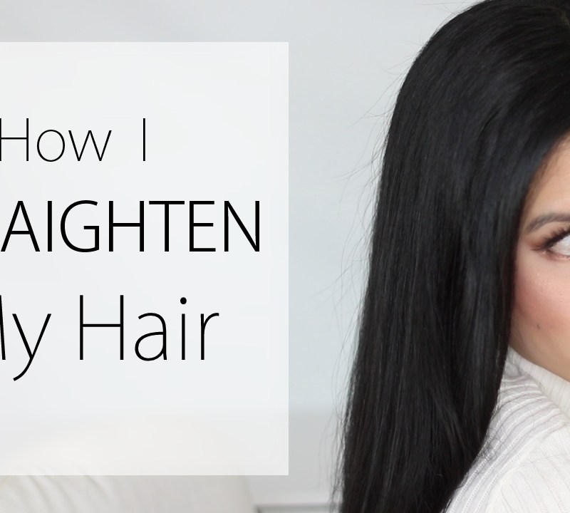 How I Straighten My Hair!