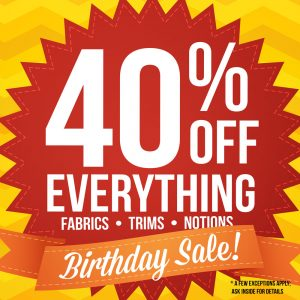 Sale!  40% Off Everything, 3/17 - 3/31