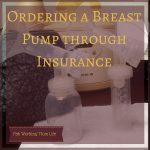 Breast Pump Insurance