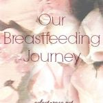 My breastfeeding journey so far