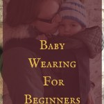 Babywearing for Beginners