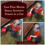 Toddler Fine Motor Skills Activity: Straws in a Cup