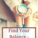 Tips to Maintain the Work-Mom Life Balance