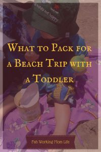 What to Pack for a Beach Trip with a Toddler including Gerber Snacks
