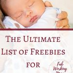 The Ultimate List of Free Baby Stuff for New Moms