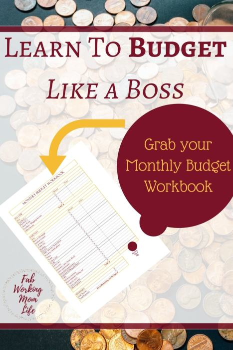 Learn to Budget Like a Boss and Grab Your Monthly Budget Workbook