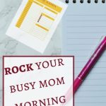 Morning Routine Tips for Busy Moms that Will Make You an Organized Rockstar