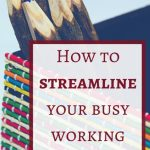 How I streamline my busy life as a working mom with these time-saving tips