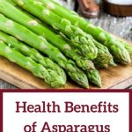 The Truth About Health Benefits of Asparagus for Babies