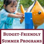 Summer Programs for Kids that Won't Break Your Budget