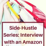 Side-Hustle Series: Interview with an Amazon Seller