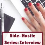Side-Hustle Series: Interview with Blogger Victoria