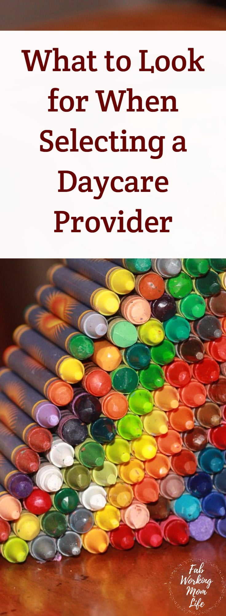 What to Look for When Selecting a Daycare Provider #workingmom #childcare #daycare