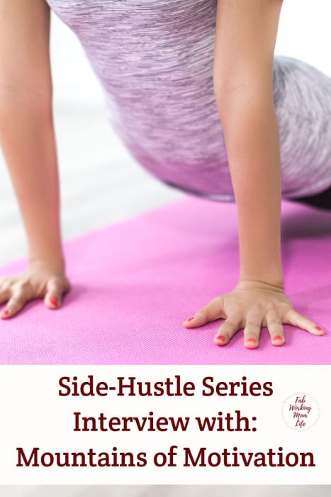 Side-Hustle Series: Interview with Mountains of Motivation