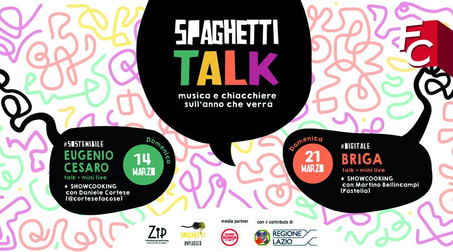 Spaghetti Talk: due domeniche di musica e chiacchiere sull'anno che verrà