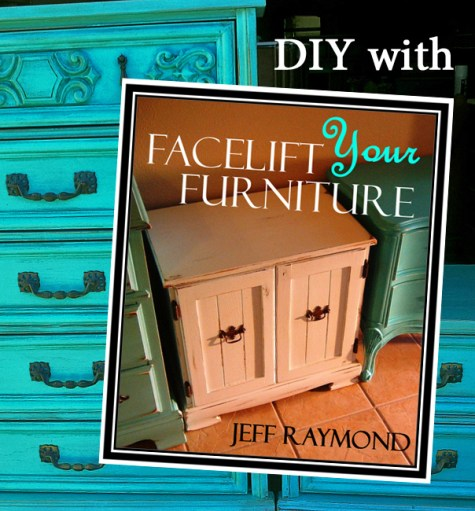 DIY with Facelift Your Furniture