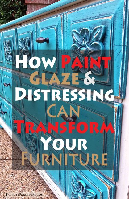 How Paint, Glaze & Distressing Can Transform Your Furniture - From Facelift Furniture's DIY Blog