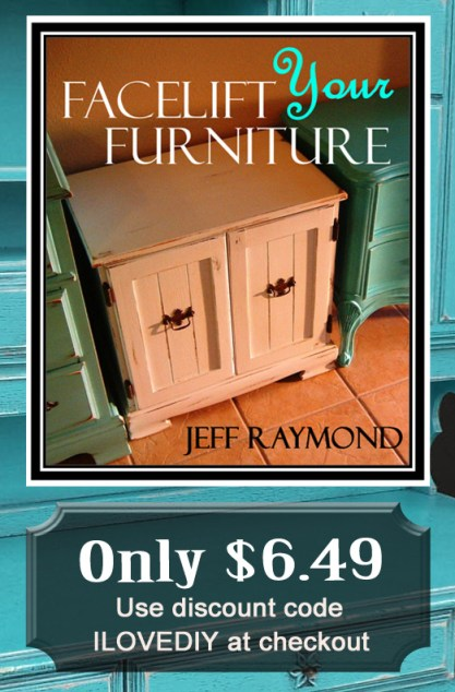 Our DIY eBook Facelift Your Furniture is only $6.49 with code ILOVEDIY!