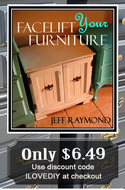 Purchase our DIY eBook Facelift Your Furniture for only $6.49 with code ILOVEDIY.