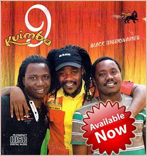 Black Missionaries latest CD, Kuimba 9