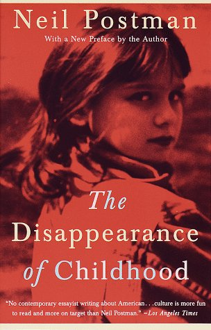 https://i2.wp.com/www.faculty.rsu.edu/users/f/felwell/www/Theorists/Essays/Postman%20files/Disappearance%20of%20Childhood.jpg