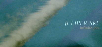 Juliper Sky – Infinite Jets