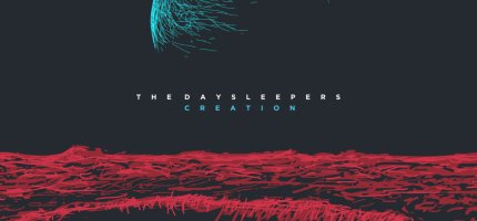 The Daysleepers – Creation