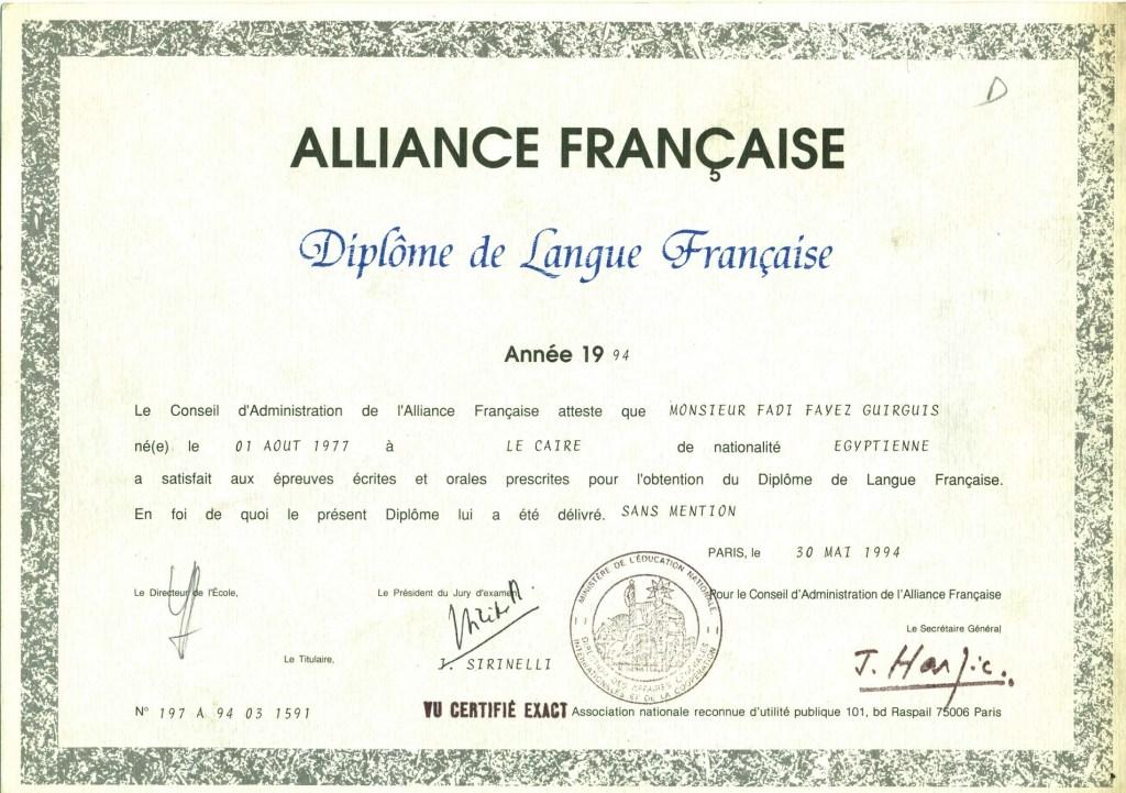 Alliance Francaise de Paris Class of 1994 · Diplôme d'études en langue française · Paris, France Proficiency French Language Diploma for non-French people from ALLIANCE FRANÇAISE - Original Copies of Certificates