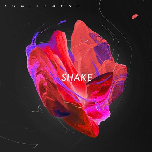 Komplement - Shake (artwork faeton music)