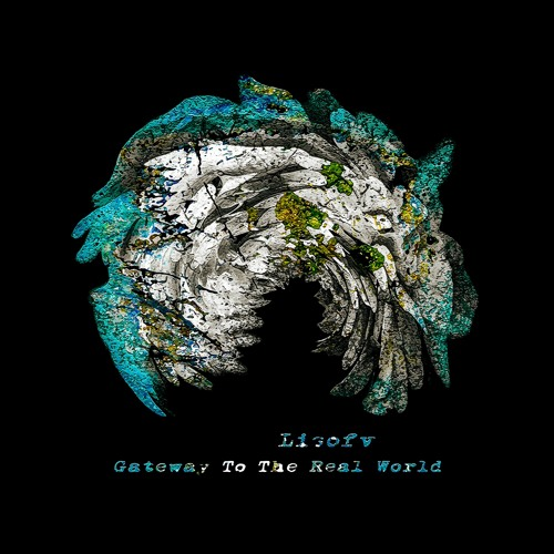 Lisofv - Gateway To The Real (artwork faeton music)