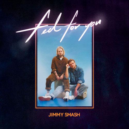 Jimmy Smash - Feel For You (artwork faeton music)