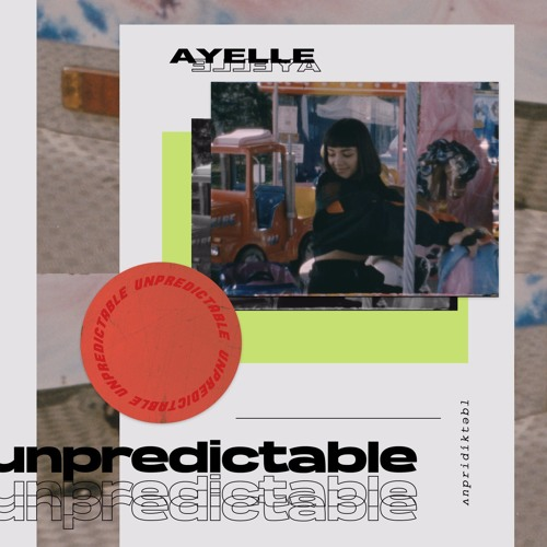 Ayelle - Unpredictable (artwork faeton music)