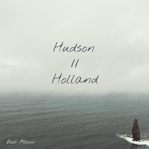 Best Mann - Hudson Holland (artwork faeton music)