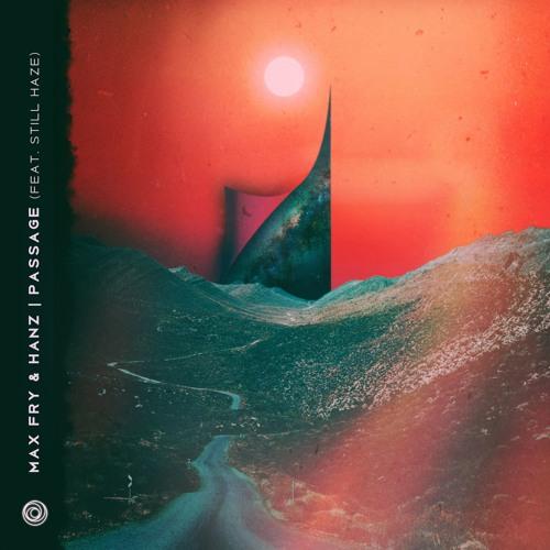 Max Fry - Passage (ft. Hanz & Still Haze) (artwork faeton music)