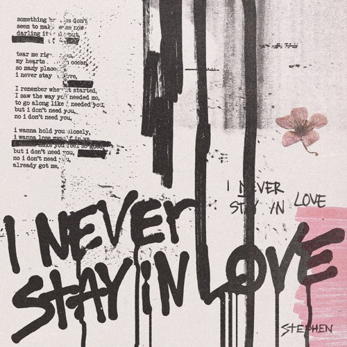 Stephen - I Never Stay in Love (artwork faeton music)