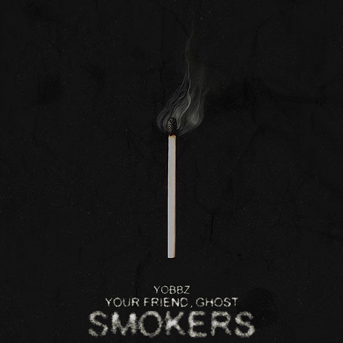 Your Friend, Ghost - Smokers (artwork faeton music)