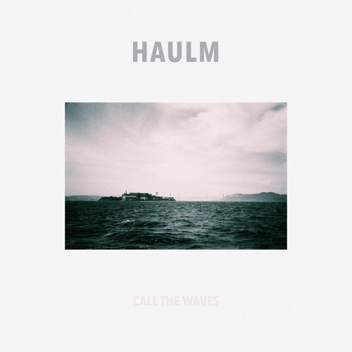 Haulm - Call The Waves (artwork faeton music)