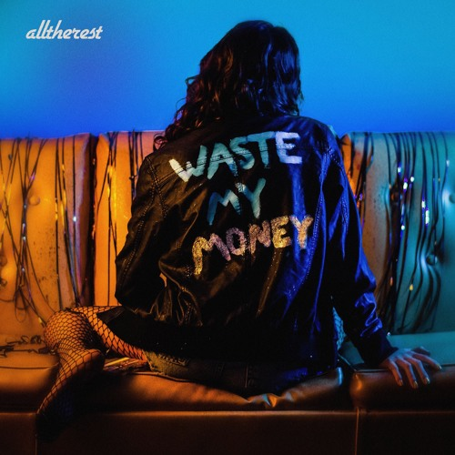 All The Rest Waste My Money artwork faeton music