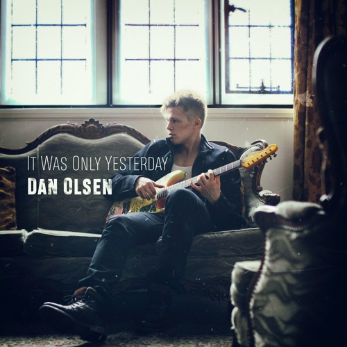 Dan Olsen - It Was Only Yesterday (artwork faeton music)