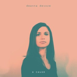 Deanna Devore - A Cause (artwork faeton music)