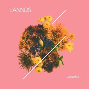 LANNDS - Legends (artwork faeton music)