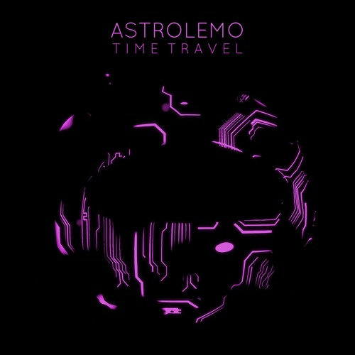 Astrolemo Time Travel artwork faeton music