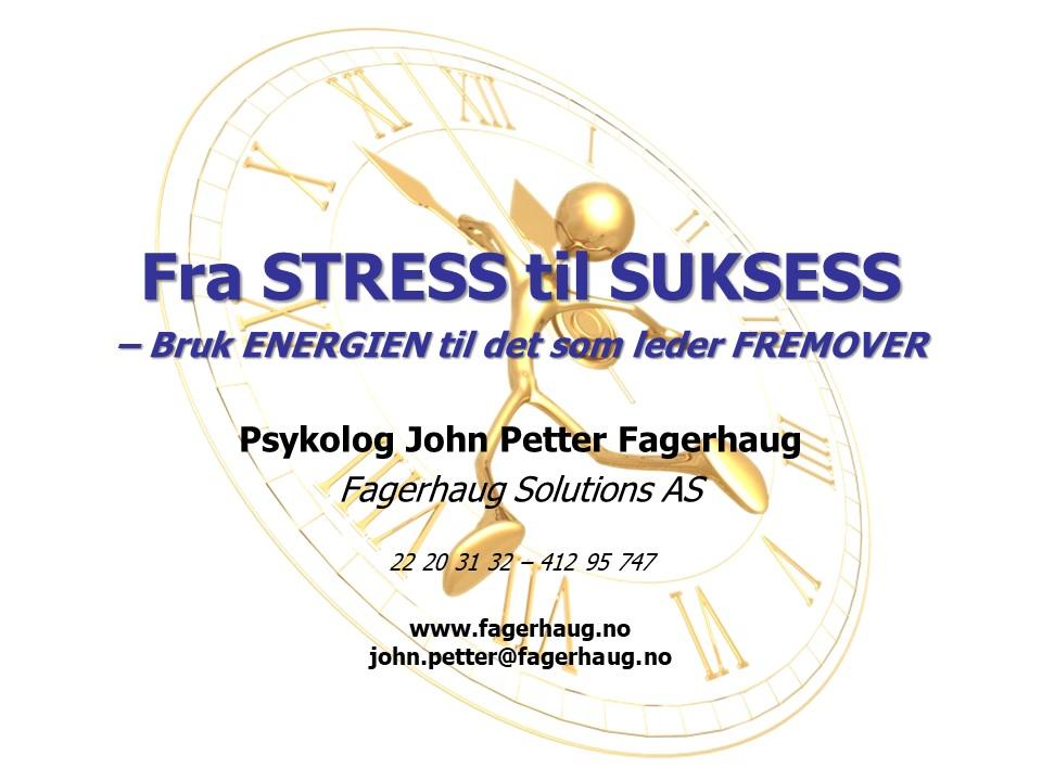 Fra STRESS til SUKSESS