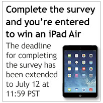 Take the survey and be entered into an drawing for an IPad Air