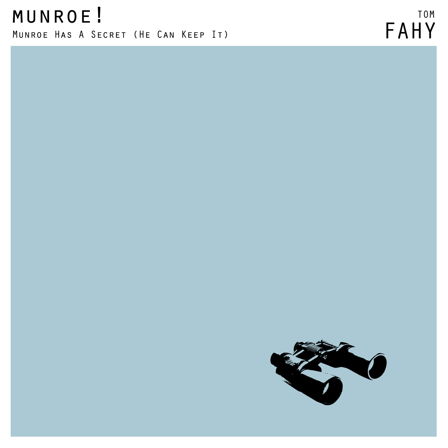 Munroe! by Tom Fahy