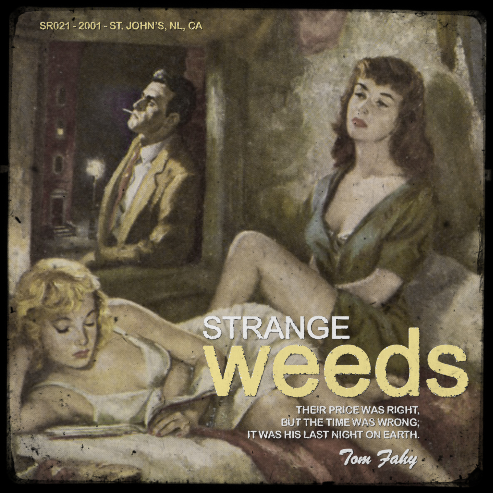 Strange Weeds by Tom Fahy