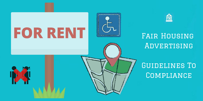 Fair Housing Advertising - Guidelines To Compliance