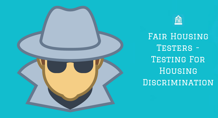 Fair Housing Testers - Testing For Housing Discrimination