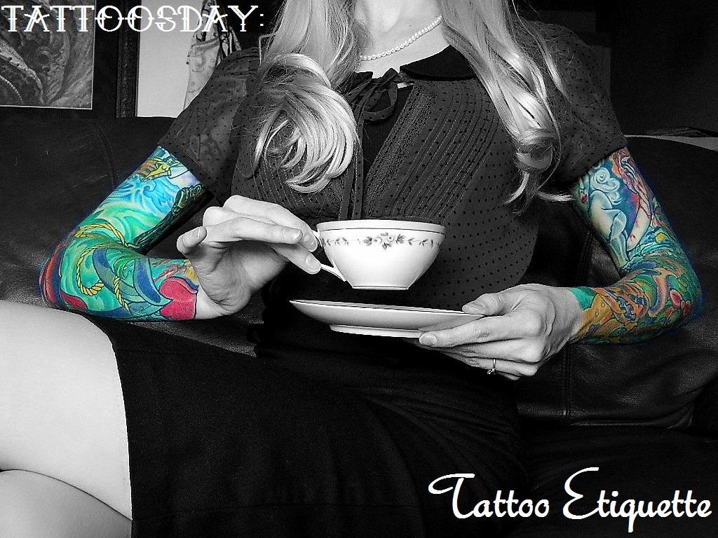 Tattoosday: Tattoo Etiquette