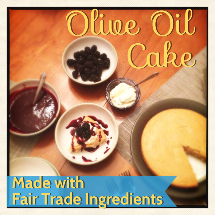 Fair Trade Olive Oil Cake Recipe